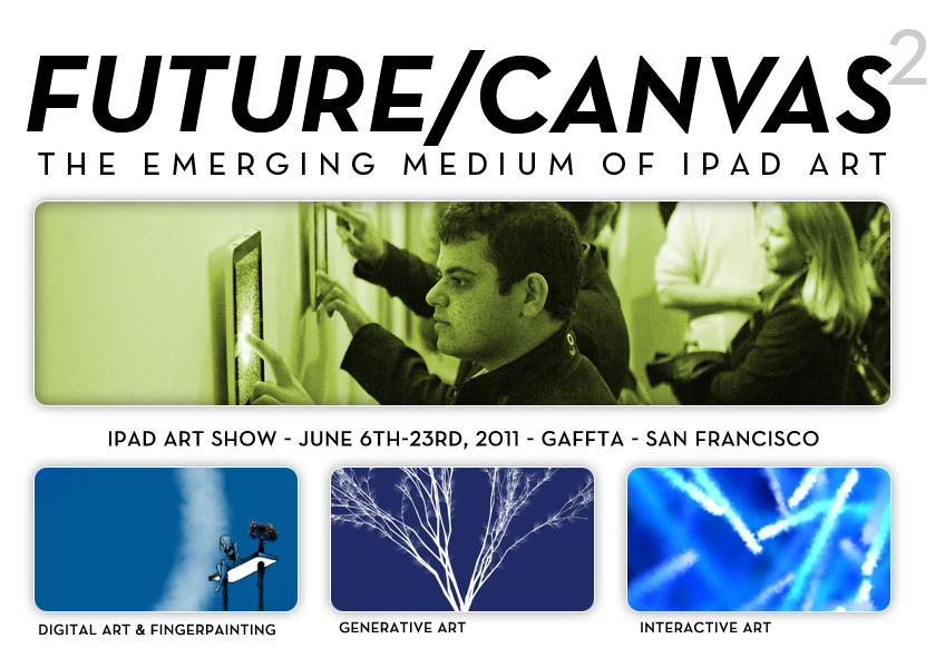 Future/Canvas2: The Emerging Medium of iPad Art